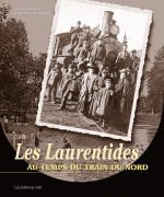 39-Les Laurentides, au temps du train du Nord