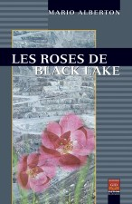 Les roses de Black Lake