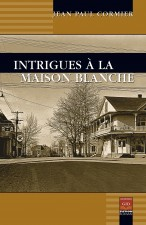 Intrigues à la Maison Blanche