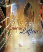 L'univers fantastique de Laurent Lafleur