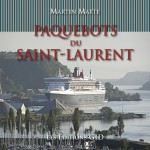 Paquebots du Saint-Laurent, 1840-2011