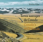 Terres sauvages du Canada / Canada's wild lands