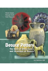 Beauce Pottery. The Story of Beauceware and Ceramique de Beauce